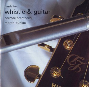 Music for Whistle & Guitar | Cormac Breatnach